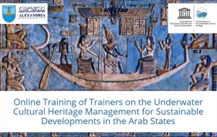 UNESCO Online Training of Trainers (ToT) on the Underwater Cultural Heritage (UCH) Management for Sustainable  Developments in the Arab States.